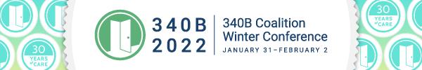 2022 340B Coalition Winter Conference - Jan 31 - Feb 2, 2022